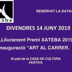 14 DE JUNIO DE 2019 - ENTREGA PREMIO XATEBA 2019 / ART AL CARRER.
